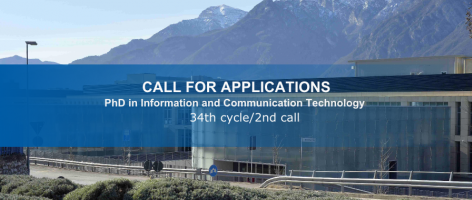 Doctoral School in Information and Communication Technology - 34th cycle/2nd call