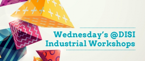 Wednesday's @DISI Industrial Workshops