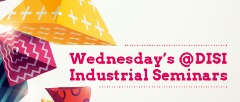 Wednesday's @DISI Industrial Seminars